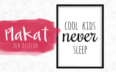 Plakat Cool kids never sleep