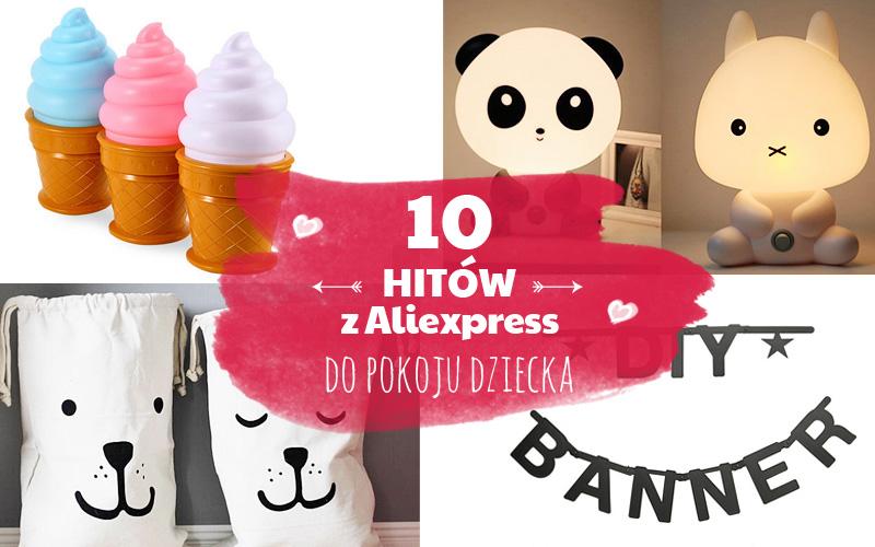 10 dodatków do pokoju dziecięcego z AliExpress