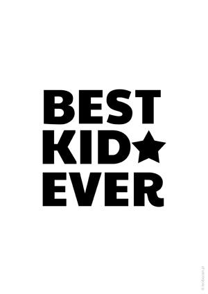Plakat dla dzieci best kid ever