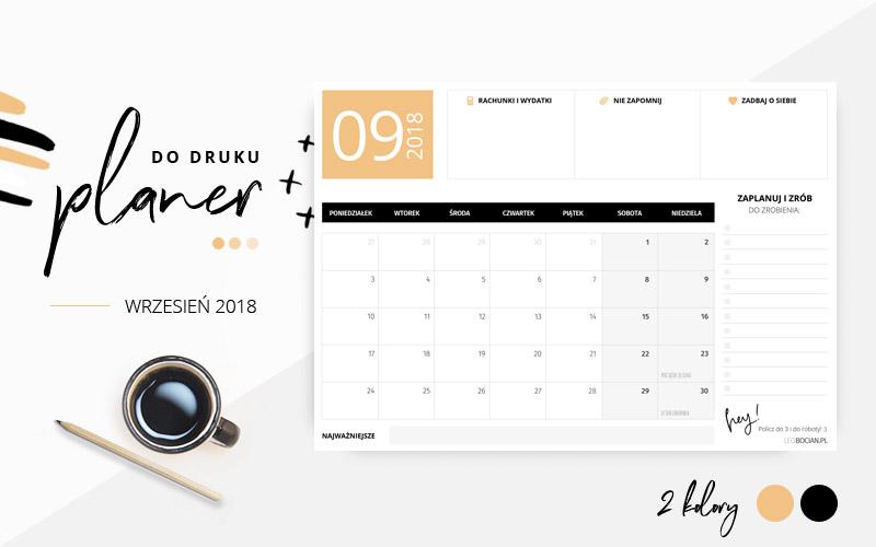 Planer wrzesień 2018 - do pobrania i wydrukowania