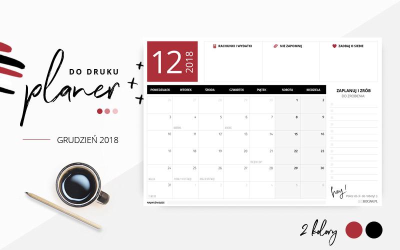 Planer grudzień 2018 – do pobrania i wydrukowania