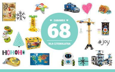 Najlepsze prezenty dla czterolatka - 68 pomysłów