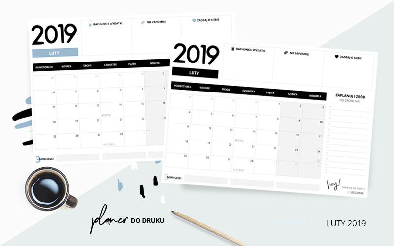 Planer luty 2019 – do pobrania i wydrukowania w dwóch kolorach