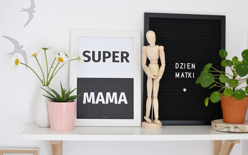 Plakaty dla mamy - darmowe do wydrukowania