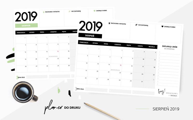 Planer sierpień 2019 – do pobrania i wydrukowania w dwóch kolorach