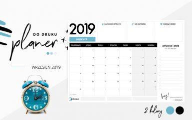 Planer wrzesień 2019 – do pobrania i wydrukowania