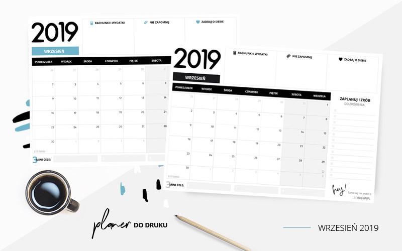 Planer wrzesień 2019 – do pobrania i wydrukowania w dwóch kolorach