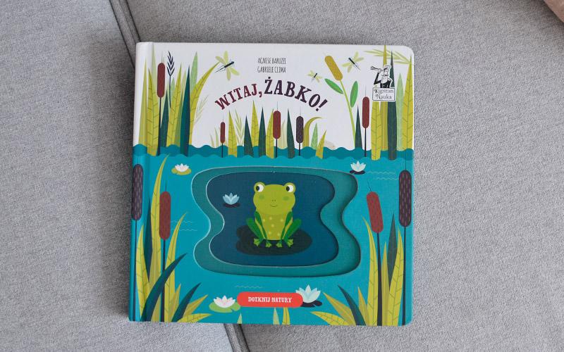 Witaj żabko! - recenzja, zdjęcia książki