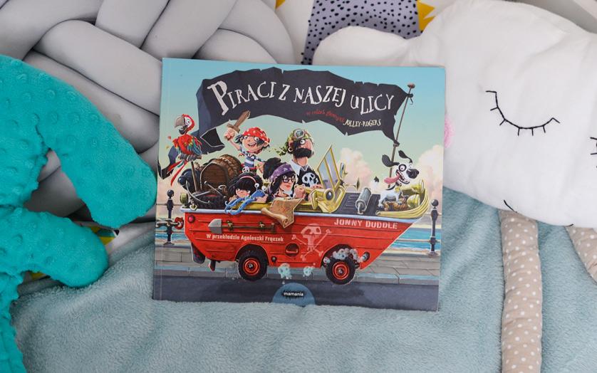 Piraci z naszej ulicy - recenzja książki i zdjęcia