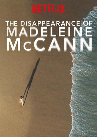 Zaginięcie Madeleine McCann - serial kryminalny na Netflixie