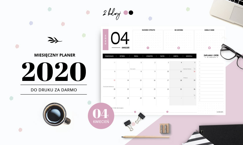 Planer kwiecień 2020 - do druku za darmo