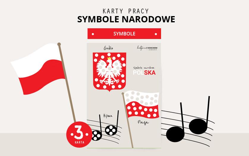 Karty pracy Symbole Narodowe - Godło, Flaga, Hymn