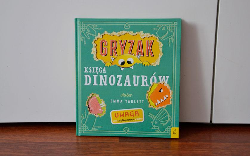 Gryzak księga dinozaurów - recenzja i zdjęcia