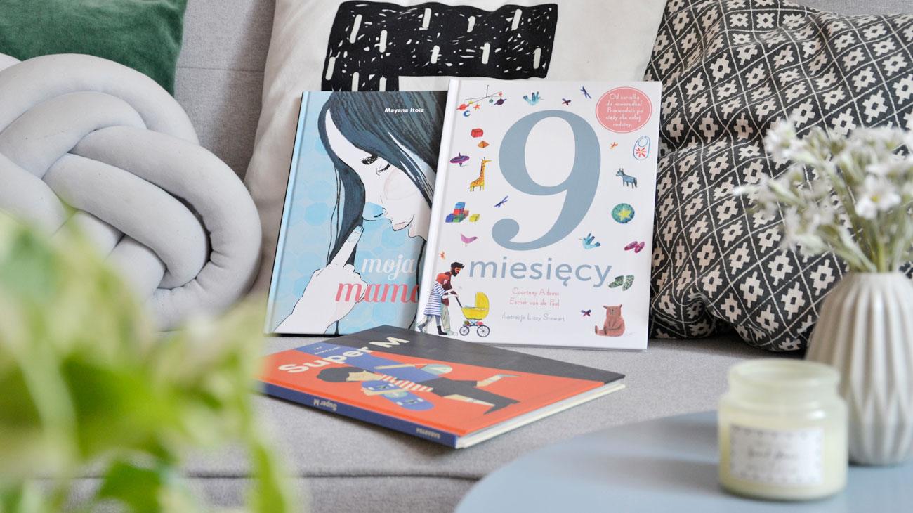 Książki o mamie dla dzieci