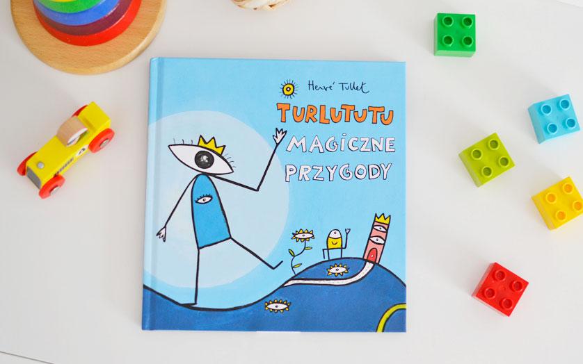 Turlututu magiczne przygody - recenzja i zdjęcia książki