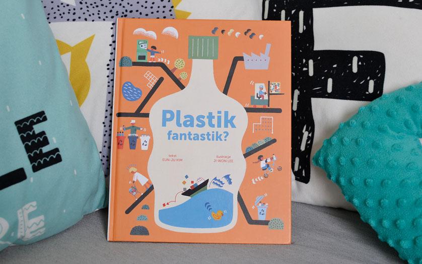 Plastik fantastik?