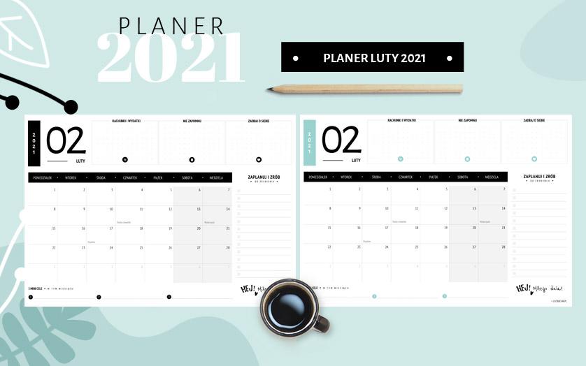 Planer luty 2021 - do druku za darmo