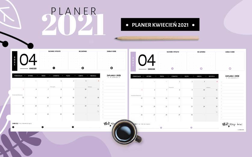 Planer kwiecień 2021 - do druku za darmo