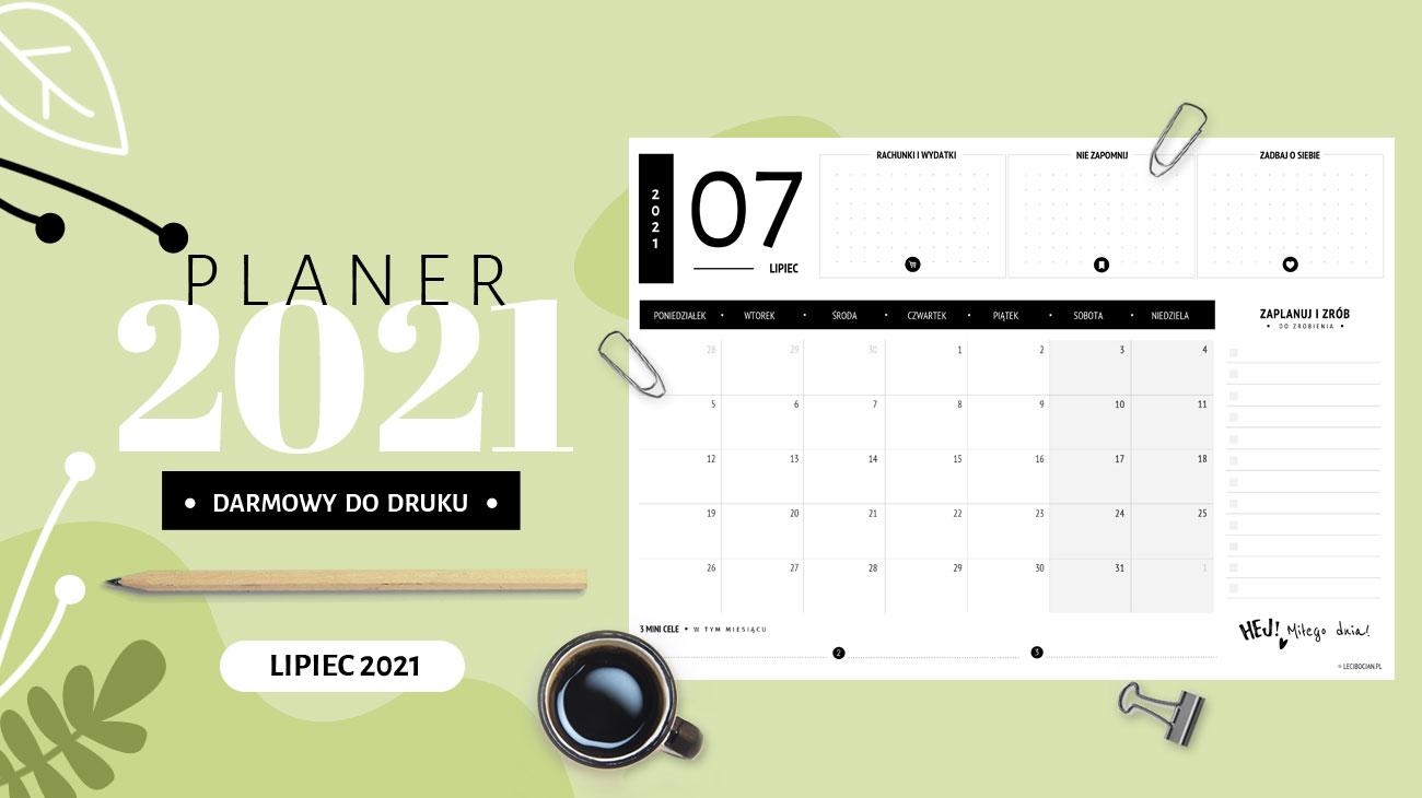 Planer lipiec 2021 – do druku za darmo